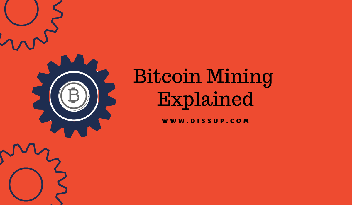 Bitcoin Mining Explained