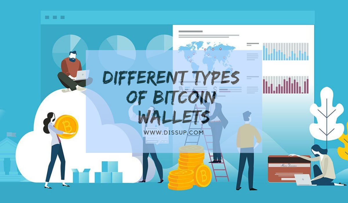 Different Types Of Bitcoin Wallets