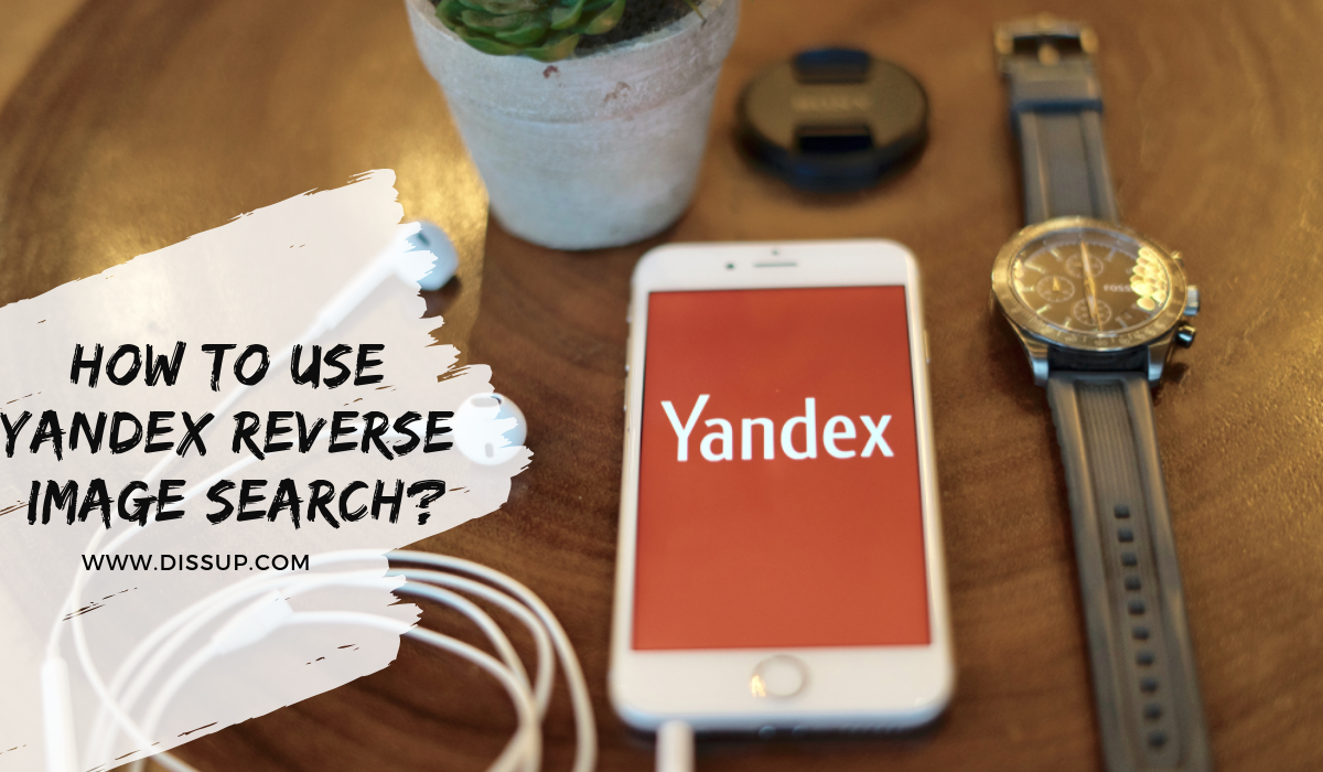 How To Use yandex reverse image search